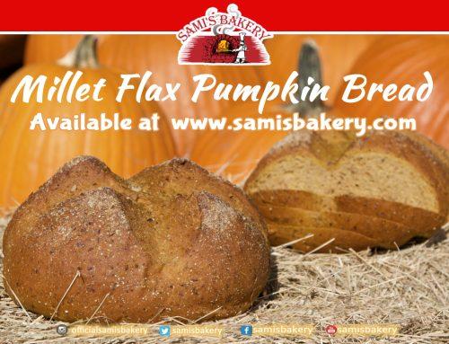 Samis Millet Flax Pumpkin Bread Season!!